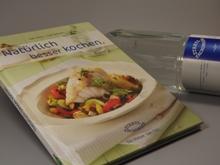 Natürlich besser kochen - Mit Kochbuch von Staatl. Fachingen