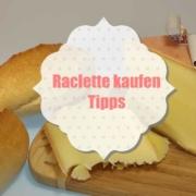 Raclette kaufen - Tipps worauf man beim Kauf achten sollte